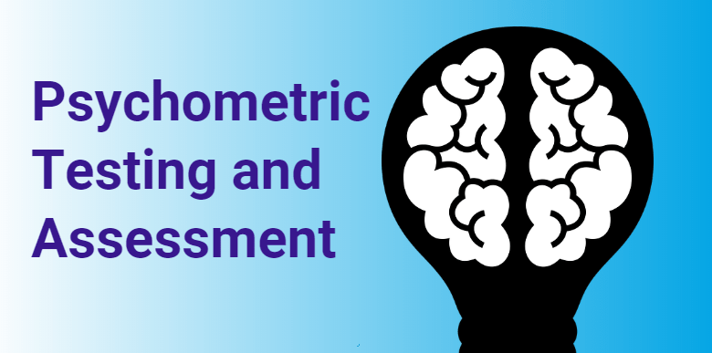 Psychometric Test and Assessment