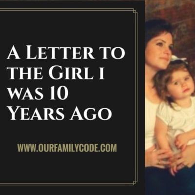 A Letter to the Girl I Was 10 Years Ago