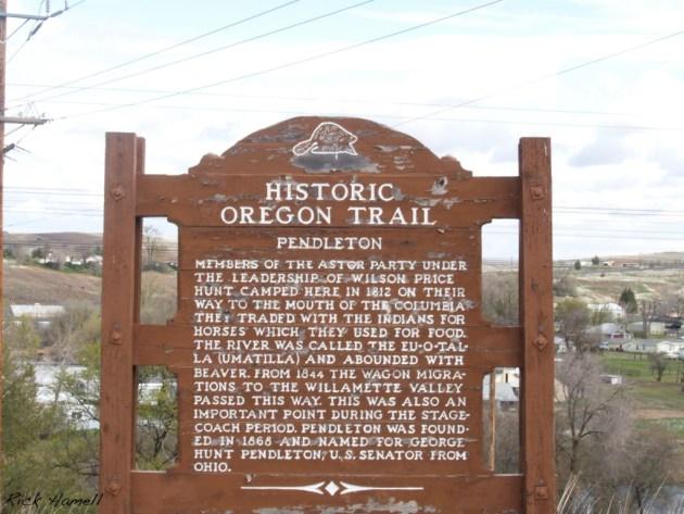Historic Oregon Trail; Pendleton