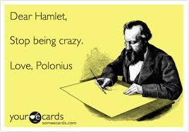 Hamlet is Crazy