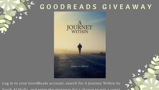 Book Giveaway on Goodreads – A Journey Within by @Sarah_AlMulla1