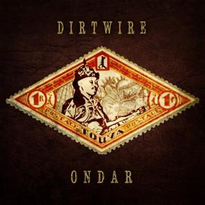 Dirtwire_Ondar_Cover_WebRez (1)