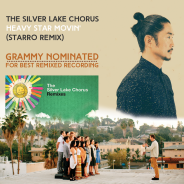 The Silver Lake Chorus – Heavy Star Movin (StarRo Remix) Nominated For A Grammy