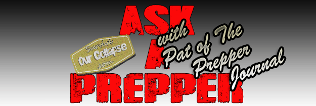 Interview: Ask a prepper – Pat of the PrepperJournal