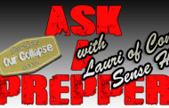 Ask a Prepper - Laurie of Common Sense Home