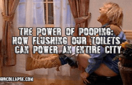 The power of pooping: How flushing our toilets can power an entire city
