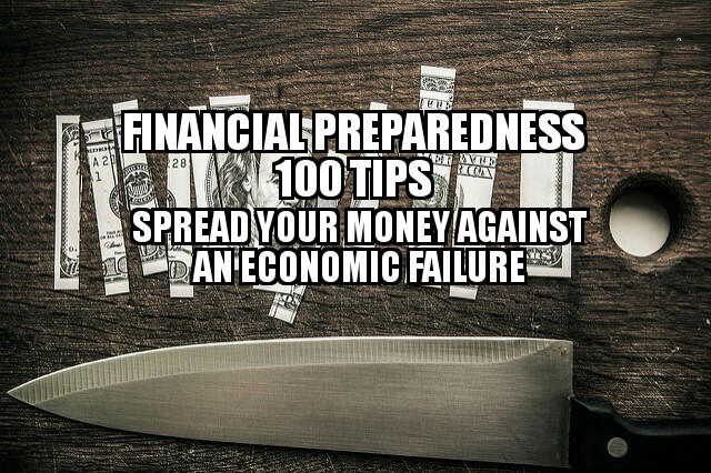 Financial Preparedness: 100 tips to SPREAD your money VS. economic failure