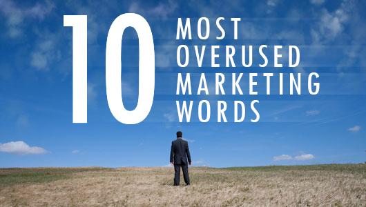 10-Most-Overused-Marketing-Words