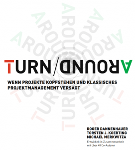 TurnAround-PM-Project-Management-Roger-Dannenhauer-Torsten-Koerting-Michael-Merkwitza