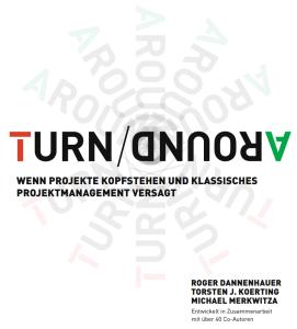 TurnAround-PM-Project-Management-Roger-Dannenhauer-Torsten-Koerting-Michael-Merkwitza