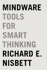 Mindware Tools for Smart Thinking Paperback Richard E Nisbett