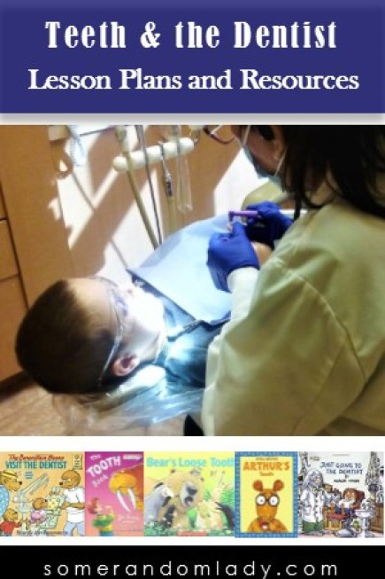 Lesson Plans for Teeth and the Dentist