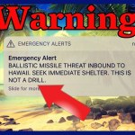 Ballistic Missile Heading For Hawaii – Simple Mistake? Or Government Psyop?