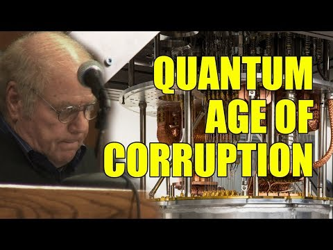 The Quantum Age Of Corruption