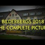 Live! BILDERBERG 2018 COMPLETELY EXPOSED!