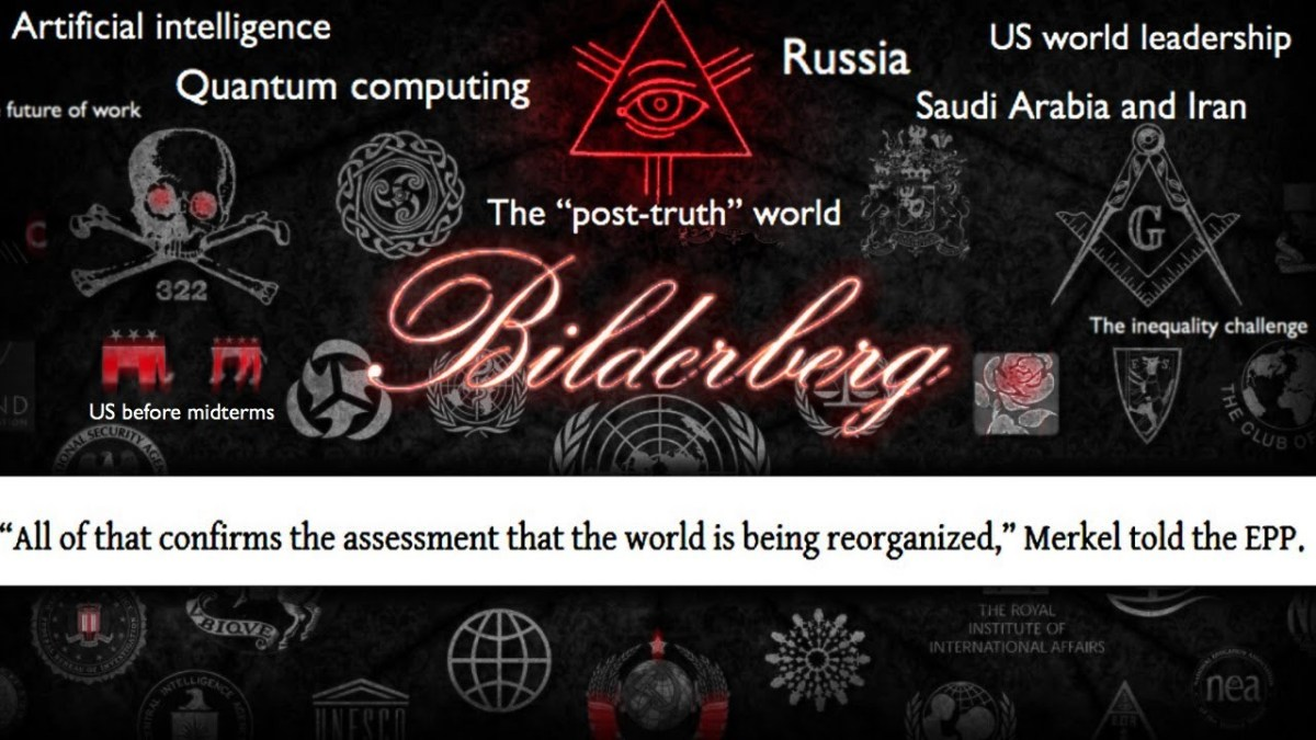 Something Unprecedented Is Happening at Bilderberg 2018
