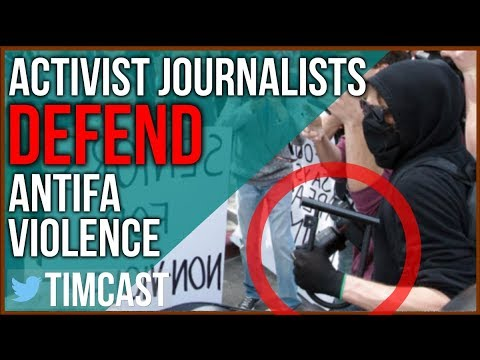 Antifa Attacks Journalists and Far Left Media Defends Antifa