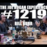 Joe Rogan Experience #1219 – Bill Burr