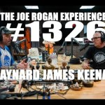 Joe Rogan Experience #1326 – Maynard James Keenan