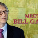 Meet Bill Gates
