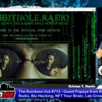 The Rundown live #713 - Guest Popeye from Rabbit Hole Radio, Bio Hacking, NFT Your Brain, Lab Grown
