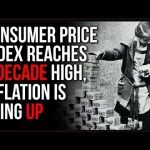 Inflation Is Expected To Hit A TEN YEAR High, This Is A Form Of Income Redistribution