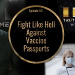 Fight Like Hell Against Vaccine Passports