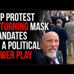 GOP Stages Mask Protest, Says Renewed Mask Mandate Is A Political Power Play