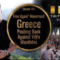 """Free Again"" Movement, Greece Pushing Back Against V@x Mandates"