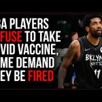 NBA Players Refuse Vaccine, They Have A Platform To Make A Statement About Personal Autonomy