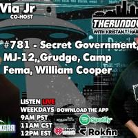 The Rundown Live #781 - Secret Government, MJ-12, Grudge, Sasquatch