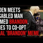 Biden Brings Out Disabled Man Named Brandon In Apparent Attempt To Co-opt 'Let's Go Brandon' Meme