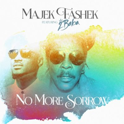 Music: Majek Fashek Ft. 2Baba – No More Sorrow [ Holy Spirit Remake ]
