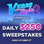 Vegas Nights 2 Daily 250 Sweepstakes