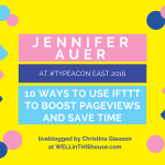 10 Ways to Use IFTTT to Boost Pageviews & Save Time – Type-A Con East 2016