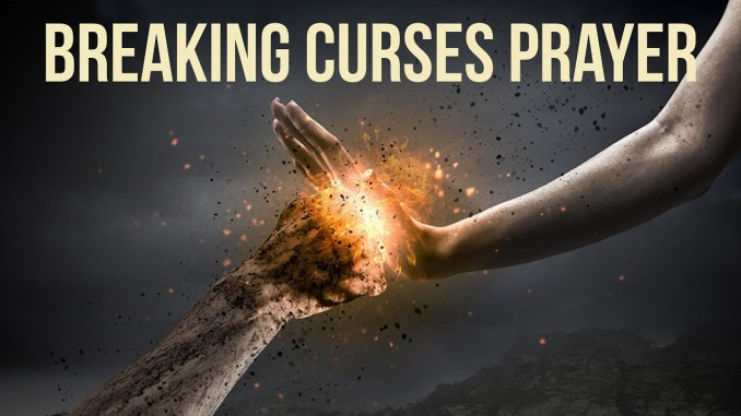breaking curses prayer