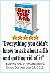 'Beat Your A-Fib: The Essential Guide to Finding Your Cure' by Steve S. Ryan, PhD. Get your copy Today!