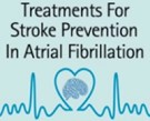 Treatment for stroke prevention in AF