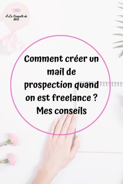 créer un mail de prospection freelance