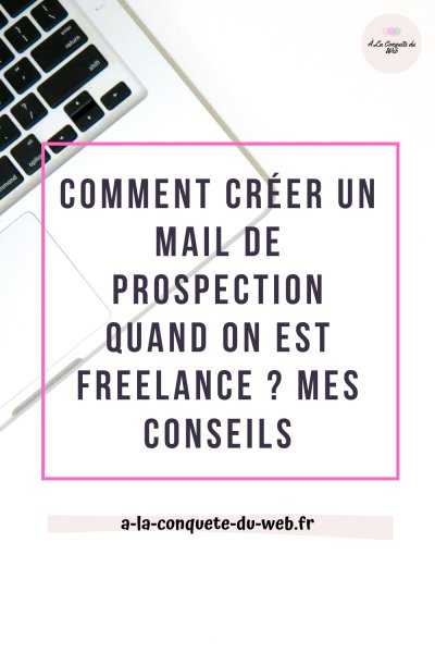 étapes mails de prospection freelance exemples