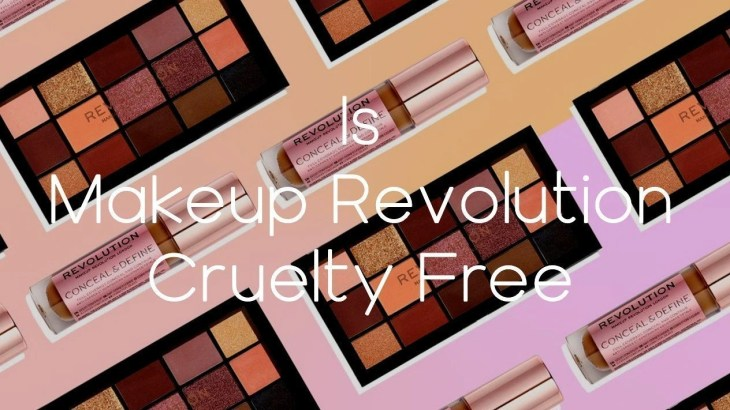 Is Makeup Revolution Cruelty Free - A-Lifestyle