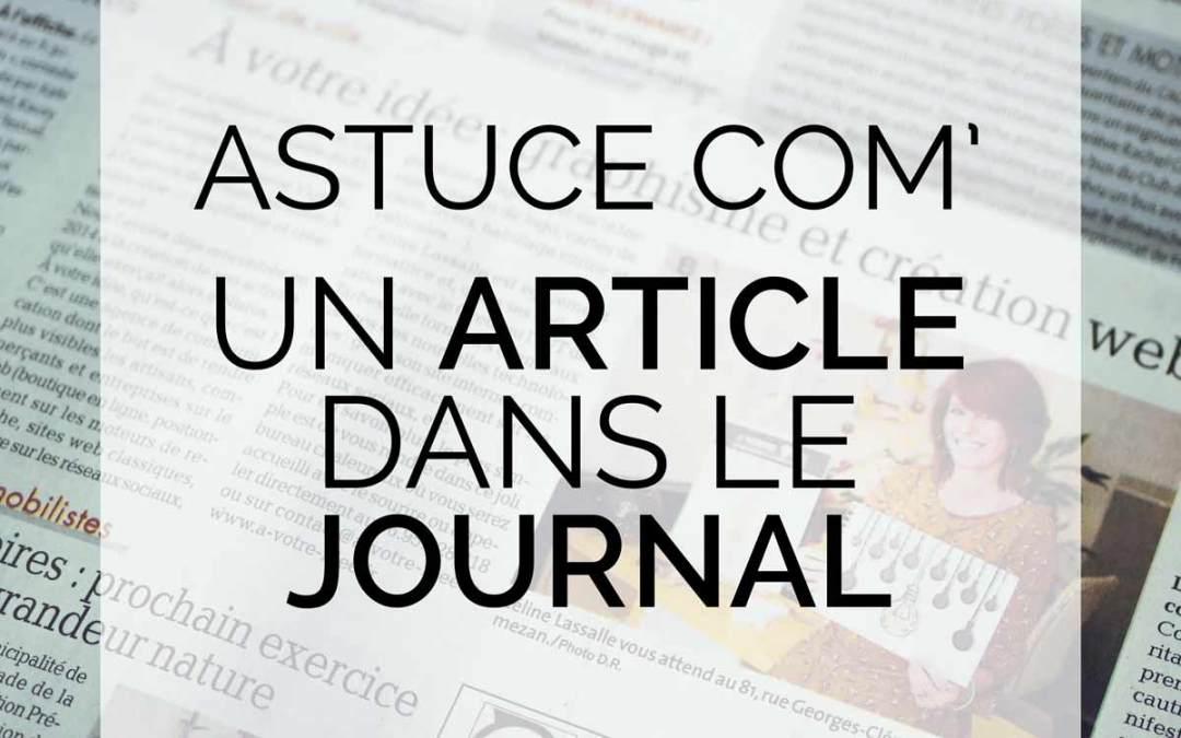 Astuce communication : A votre idée est dans la presse et vous?