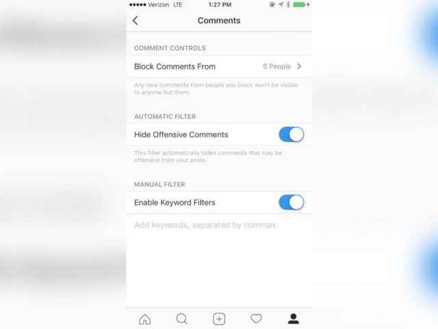 PHOTO: Instagram has keyword filters that allow you to block out specific words.