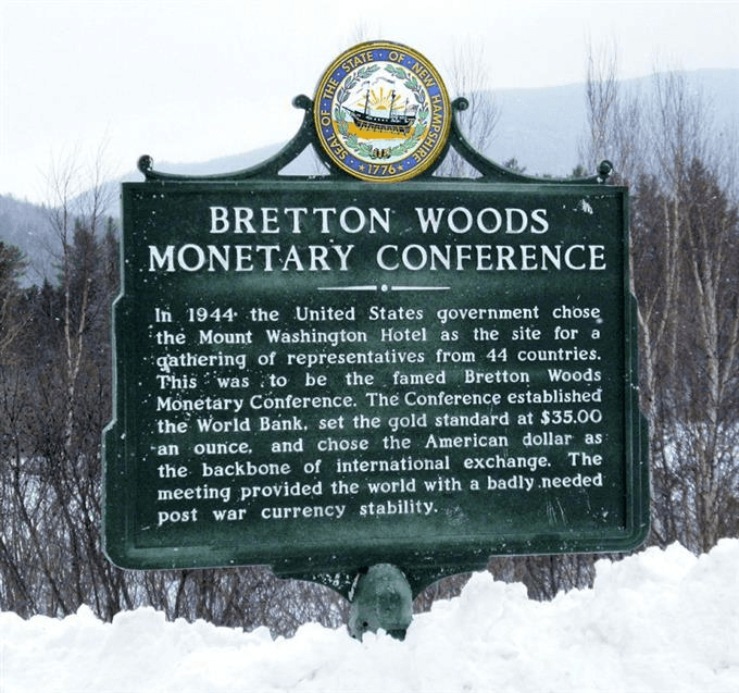 Sign showing the Bretton Woods monetary conference