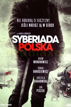 Siberian Exile (2013) directed by Janusz Zaorski ...