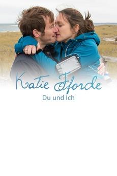 Katie Fforde Du Und Ich 2016 Directed By Helmut Metzger Film Cast Letterboxd