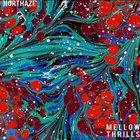 The Northaze — Mellow Thrills
