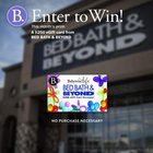 Enter for a chance to win a $250 gift card to Bed Bath & Beyond (08/03/2018) {US}