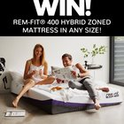 WIN A REM-FIT 400 HYBRID ZONED MATTRESS IN ANY SIZE! (11/30/2018) {WW}