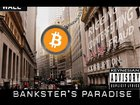 SONG OF THE YEAR – Banksters Paradise (A Bitcoin Song)